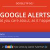 tip-5-21-google-alerts-what-you-care-about-as-it-happens1